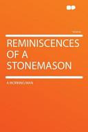 Reminiscences of a Stonemason