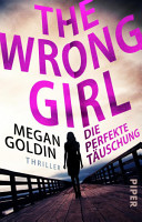 The Wrong Girl     Die perfekte T  uschung PDF