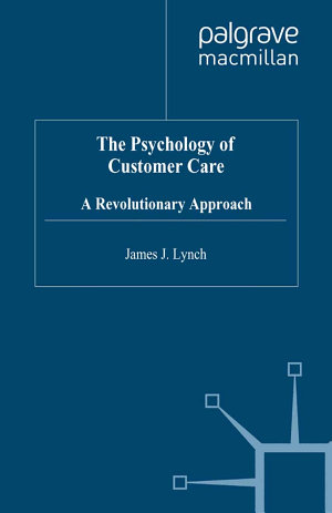 The Psychology of Customer Care