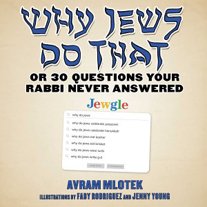 Why Jews Do That