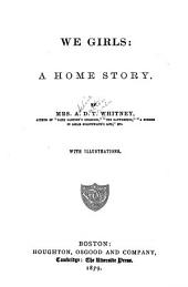 We Girls: A Home Story