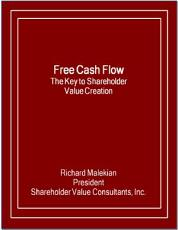 Free Cash Flow: The Key to Shareholder Value Creation