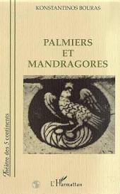 PALMIERS ET MANDRAGORES