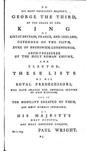 A Help to English History: Containing a Succession of All the Kings of England, the English, Saxons, and the Britons, the Kings and Princes of Wales, the Kings and Lords of Man, and the Isle of Wight, as Also of All the Dukes, Marquises, Earls and Bishops Thereof, with the Descriptions of the Places from Whence They Had Their Titles, Together with the Names and Ranks of the Viscounts, Barons, and Baronets, of England