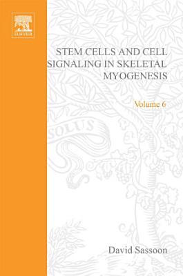 Stem Cells and Cell Signalling in Skeletal Myogenesis PDF