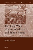 The Holy Wars of King Wladislas and Sultan Murad PDF