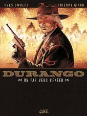 Durango T14: Un pas vers l'enfer