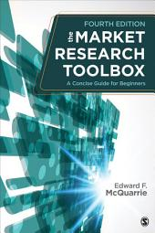 The Market Research Toolbox: A Concise Guide for Beginners