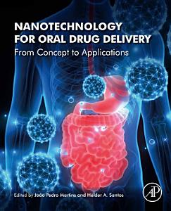 Nanotechnology for Oral Drug Delivery