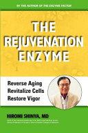 The Rejuvenation Enzyme PDF