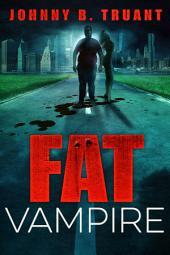 Fat Vampire: Volume 1