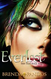 Everlost: Book 3 Mer Tales