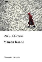 Maman Jeanne: Un roman touchant