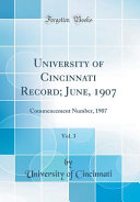 University of Cincinnati Record  June  1907  Vol  3 PDF
