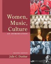 Women, Music, Culture: An Introduction, Edition 2