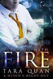 Flirting With Fire (1Night Stand series)