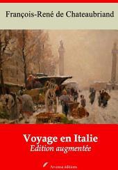 Voyage en Italie: Nouvelle édition augmentée