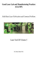 Good Laser Lab and Manufacturing Practices (GLLMP)