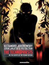 The Technopriests #6 : The Secrets of the Techno-Vatican