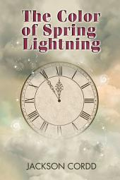 The Color of Spring Lightning