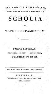 Scholia In Vetus Testamentum: Prophetae minores ; vol. 1. Hoseas et Joel, Volume 7, Issue 1