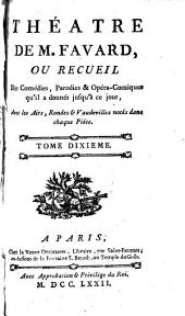 Theatre de M. Favart: Volume10