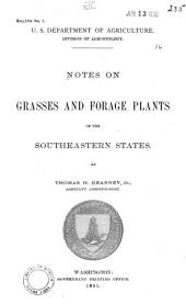 Notes on Grasses and Forage Plants of the Southeastern States: Volumes 1-10