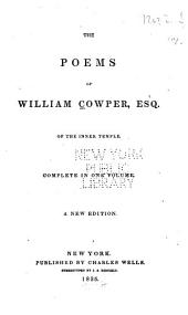 The Poems of William Cowper ...