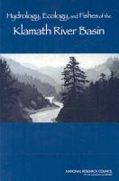 Hydrology  Ecology  and Fishes of the Klamath River Basin PDF