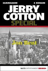 Jerry Cotton Special - Sammelband 4: Jon Bent