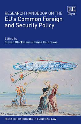Research Handbook on the EU   s Common Foreign and Security Policy PDF