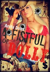 A Fistful of Dolly (Western Erotica)