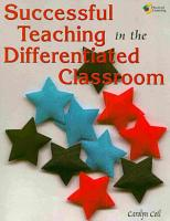 Successful Teaching in the Differentiated Classroom PDF