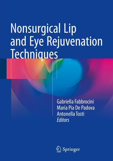 Nonsurgical Lip and Eye Rejuvenation Techniques PDF