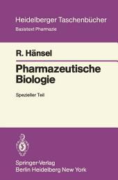 Pharmazeutische Biologie: Spezieller Teil
