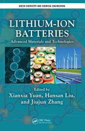 Lithium-Ion Batteries: Advanced Materials and Technologies