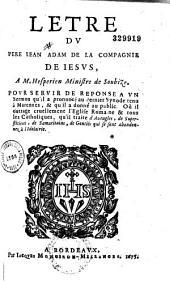 Lettre du Pere Iean Adam... a M. Hesperien ministre de Soubize pour servir de réponse a vn sermon qu'il a prononcé au dernier synode tenus à Marennes...