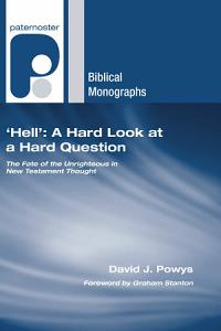 'Hell': A Hard Look at a Hard Question