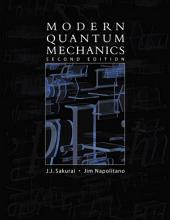 Modern Quantum Mechanics: Edition 2