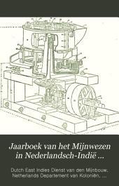 Jaarboek van het Mijnwezen in Nederlandsch-Indië ...: Volume 21