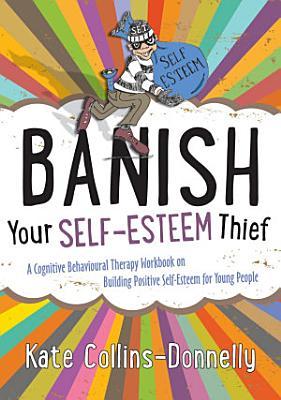 Banish Your Self Esteem Thief