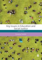 Key Issues in Education and Social Justice: Edition 2