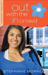 Out with the In Crowd (The Reinvention of Skylar Hoyt Book #2)
