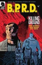 B.P.R.D.: Killing Ground #1