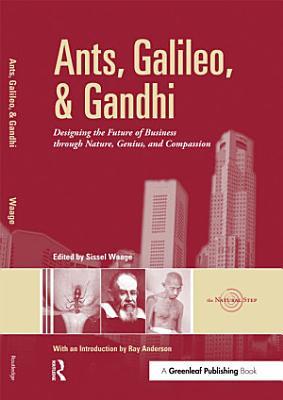 Ants  Galileo  and Gandhi