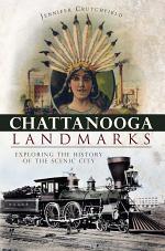 Chattanooga Landmarks