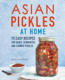 Asian Pickles at Home Book