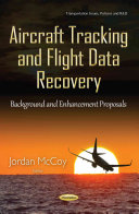 Aircraft Tracking and Flight Data Recovery