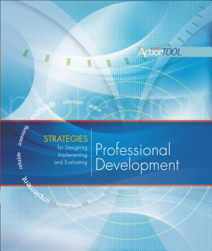 Strategies for Designing  Implementing  and Evaluating Professional Development