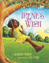 Irene's Wish: with audio recording
